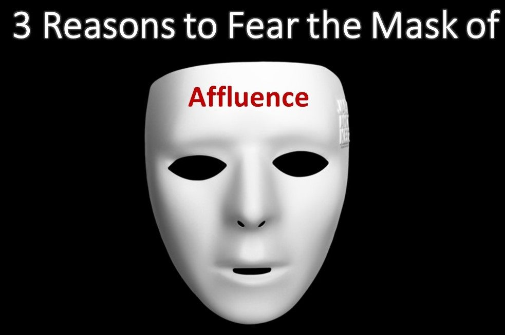 mask of affluence