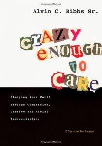 Crazy Enough to Care
