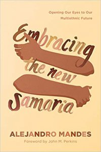 Embracing the New Samaria