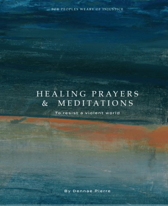 Healing Prayers and Meditations